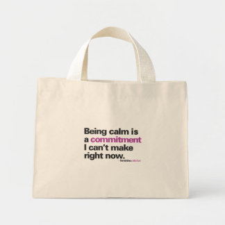 Being Calm is ... Tote Bag
