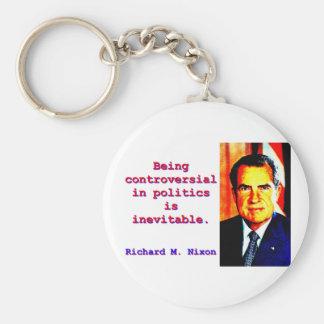 Being Controversial In Politics - Richard Nixon.jp Keychain