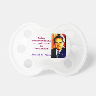 Being Controversial In Politics - Richard Nixon.jp Pacifier