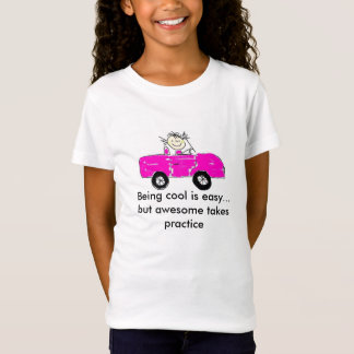 Being cool is easy... T-Shirt