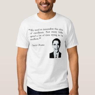 being excellent - Barack Obama t-shirt