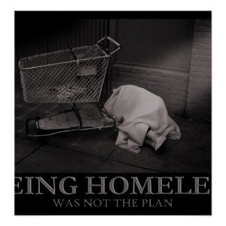 Being Homeless Poster