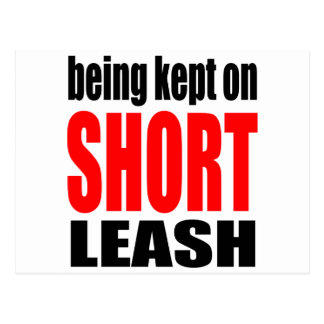 being kept short leash marriage reality expectatio postcard
