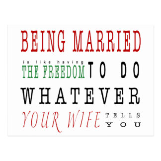 Being Married Is A Freedom Quote Postcard