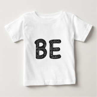 being motivational baby T-Shirt
