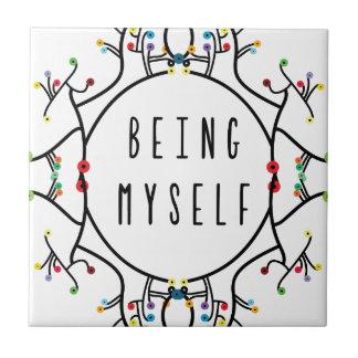 Being myself tile
