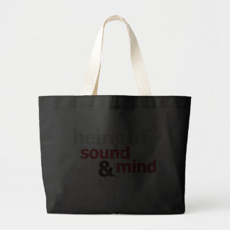 Being Of Sound Mind Body Canvas Bags
