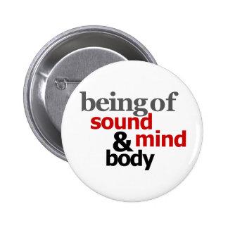 Being Of Sound Mind & Body Button