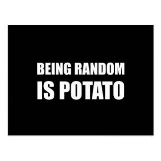 Being Random Is Potato Postcard