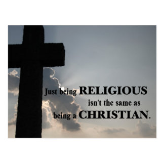 Being religious isn't the same as being Christian Postcard