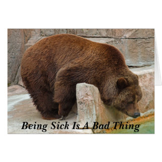 Being Sick Is A Bad Thing Card