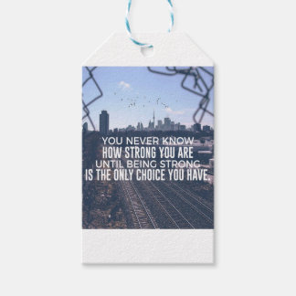 Being Strong Is The Only Choice Gift Tags