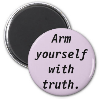 Being Truthful Quote Magnet