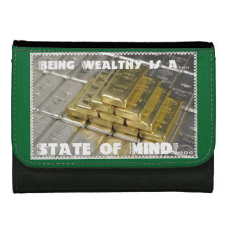 Being Wealthy is a State of Mind Ladies Wallet