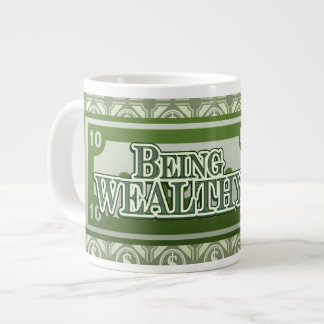 Being Wealthy! Jumbo Mug style 1