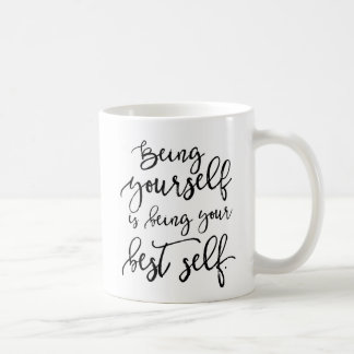 Being Your Best Self Rustic Hand Lettered Mug