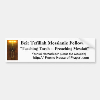 Beit Tefillah Bumper Sticker - Jesus the Messiah