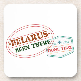 Belarus Been There Done That Beverage Coasters