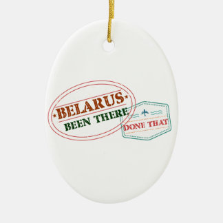 Belarus Been There Done That Ceramic Oval Ornament