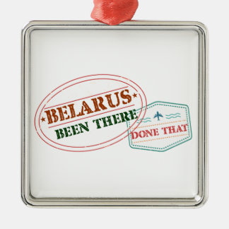 Belarus Been There Done That Silver-Colored Square Ornament