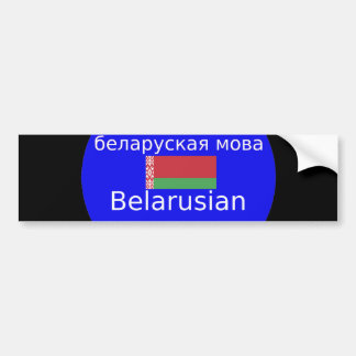 Belarus Flag And Language Design Bumper Sticker
