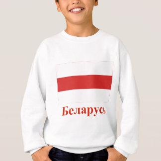 Belarus Traditional Flag with Name in Belarusian Sweatshirt