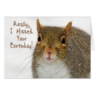 Belated Birthday Wish (Squirrel) Greeting Card
