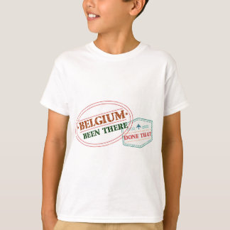 Belgium Been There Done That T-Shirt