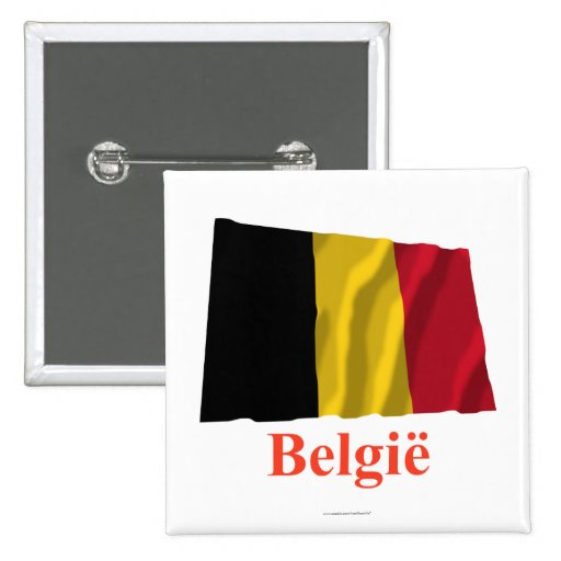 Belgium Waving Flag with Name in Dutch Pinback Buttons