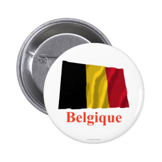 Belgium Waving Flag with Name in French 2 Inch Round Button