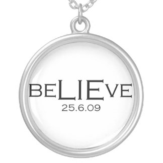 beLIEve 25.6.09 Silver Plated Necklace