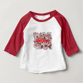 Believe 3 baby T-Shirt