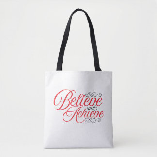 Believe and Achieve White Tote Bag