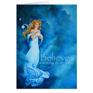 Believe, anything is possible card