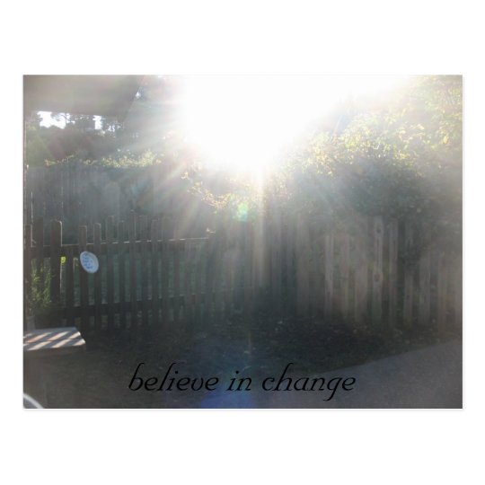 believe, believe in change postcard