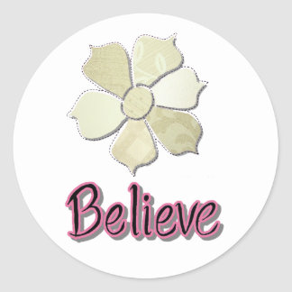 Believe! Classic Round Sticker