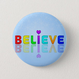 BELIEVE colourful Mindfulness Expression Gift 2 Inch Round Button