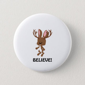 Believe! Cute Jackalope 2 Inch Round Button