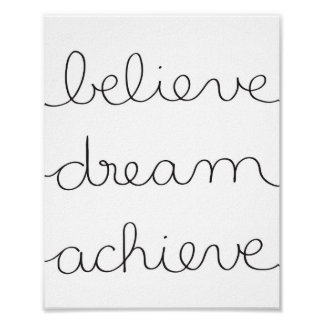 Believe, Dream, Achieve - Poster