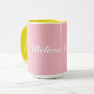 Believe Faith - Coffee Mug