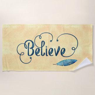 Believe Fancy Typography Watercolor Feather Teal Beach Towel