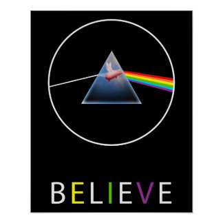 Believe-Flying Pig through Prism Design Poster