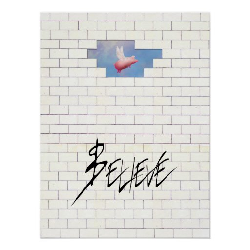 believe-flying pig through the wall poster