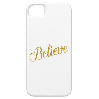 Believe Gold Faux Glitter Metallic Inspirational iPhone 5 Cases