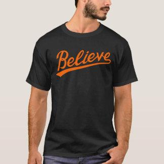 BELIEVE HON T-Shirt