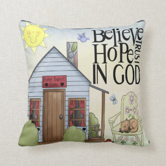 Believe Hope Trust in God Cotton Pillow