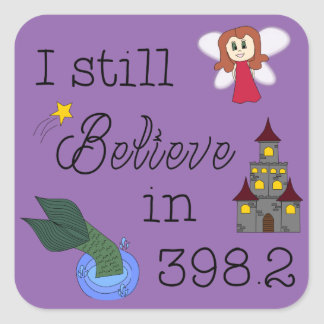 Believe in 398.2 - change color square sticker