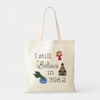 Believe in 398.2 tote bag