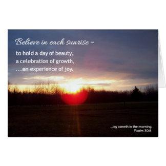Believe in each sunrise...Religious Card