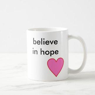 believe in hope coffee mug